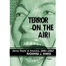 Terror on the Air!: Horror Radio in America, 1931–1952
