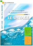 Electromenager Best Deals - Technologie d'électroménager : Tome 1, Le lavage