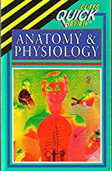 Cliffs Quick Review Anatomy and Physiology (Cliffs quick review)