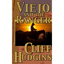 Viejo and the Ranger