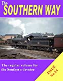 The Southern Way Issue No 14 (Southern Way Series)