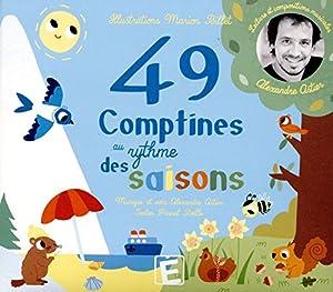 """Afficher """"49 quarante neuf comptines au rythme des saisons"""""""