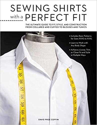 Sewing Shirts With A Perfect Fit The Ultimate Guide To Fit Style