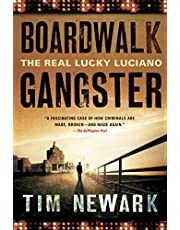 Boardwalk Gangster: The Real Lucky Luciano
