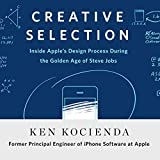 Creative Selection: Inside Apple's Design Process