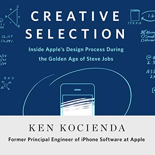 Pdf Engineering Creative Selection: Inside Apple's Design Process During the Golden Age of Steve Jobs