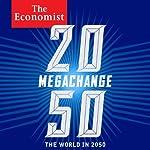 Megachange: The Economist | Daniel Franklin,John Andrews