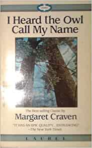 an analysis of the novel i heard the owl call my name by margaret craven 100 must-read novels about religion  i heard the owl call my name by margaret craven  analysis and conservation of the famed sarajevo haggadah,.