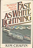 img - for Fast as white lightning: The story of stock car racing book / textbook / text book
