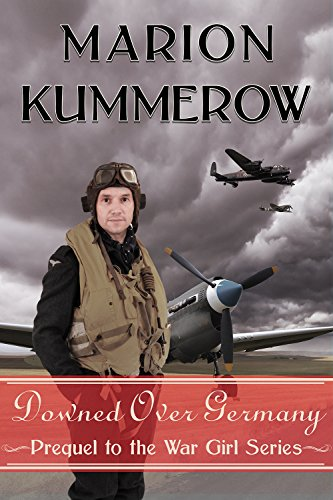 Downed over Germany (War Girls Book 0) (Airmans Girl)