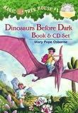 Dinosaurs Before Dark, Mary Pope Osborne, 0375844058