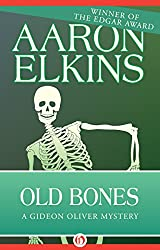 Old Bones (The Gideon Oliver Mysteries Book 4)