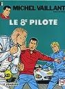 Michel Vaillant, tome 8 : Le 8e pilote par Jean Graton