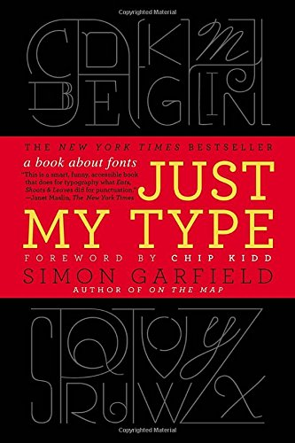 Type Of Book (Just My Type: A Book About Fonts)