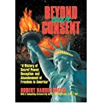 img - for [ Beyond Our Consent ] By Brevig, Robert Harris ( Author ) [ 2004 ) [ Paperback ] book / textbook / text book