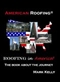 American Roofing, Roofing in America