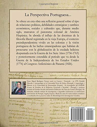 La Perspectiva Portuguesa sobre la Independencia de América Hispánica: Amazon.es: Nuno Miguel Rodrigues Tavares: Libros