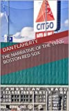 The Narrative Of The 1970s Boston Red Sox