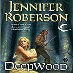 Deepwood: Karavans, Book 2 | Jennifer Roberson