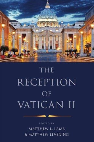 The Reception Of Vatican II