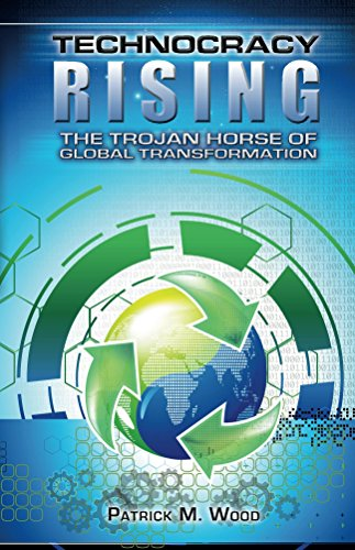 Technocracy Rising: The Trojan Horse of Global Transformation - Global Wood
