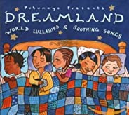 Dreamland: World Lullabies & Soothing S