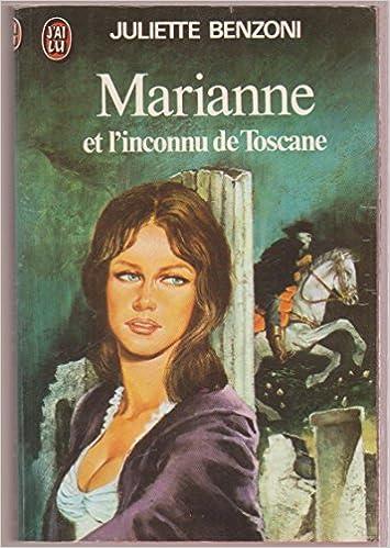 Amazon Fr Marianne Et L Inconnu De Toscane Juliette