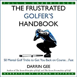The Frustrated Golfer's Handbook