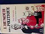 img - for L'humour dans la politique (French Edition) book / textbook / text book