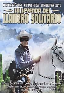 La Leyenda Del Llanero Solitario [DVD]