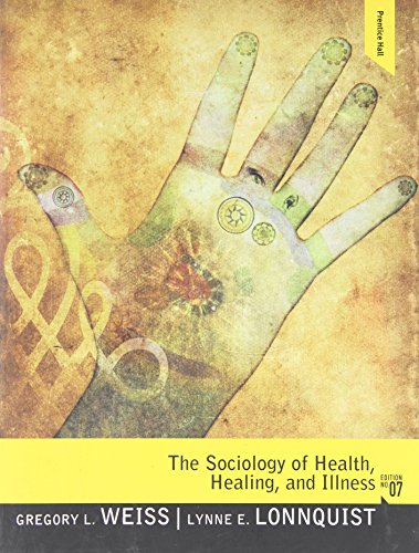 The Sociology of Health, Healing, and Illness (7th Edition)