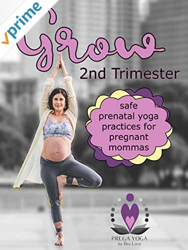 Prenatal Yoga: 2nd Trimester-Grow