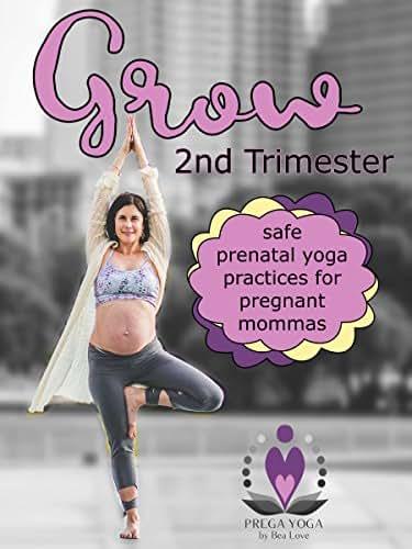 Prenatal Yoga: 2nd Trimester-Grow
