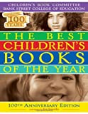 The Best Children's Books of the Year, Bank Street College of Education, Children's Book Committee, 080775014X