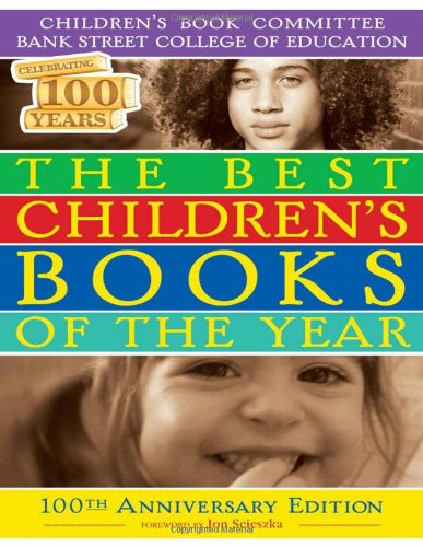 Download The Best Children's Books of the Year 2009: Hundredth Anniversary Edition PDF