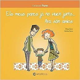 Descargar Gratis Libros Els Meus Pares Ja No Viuen Junts… Ara Són Amics Bajar Gratis En Epub