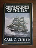 img - for Greyhounds of the Sea: The Story of the American Clipper Ship by Carl C. Cutler (1984-04-03) book / textbook / text book