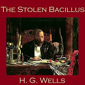 The Stolen Bacillus Audiobook