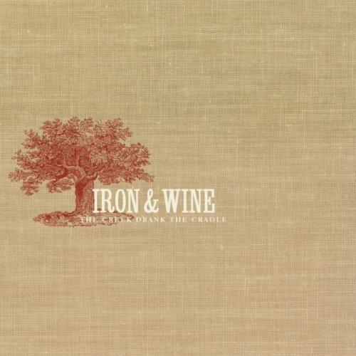 The Creek Drank the Cradle by Iron & Wine (2002) Audio CD (Wine 2002)