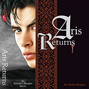 Aris Returns: A Vampire Love Story Audiobook
