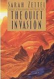 The Quiet Invasion, Sarah Zettel, 0446524891