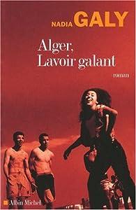 Alger, Lavoir galant par Nadia Galy