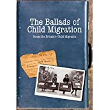 The Ballads Of Child Migration: Songs For Britain's Child Migrants