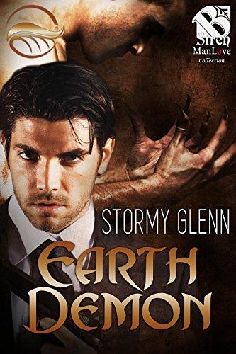 Earth Demon [Elemental Demon 3] (Siren Publishing The Stormy Glenn ManLove Collection)