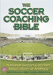 The Soccer Coaching Bible
