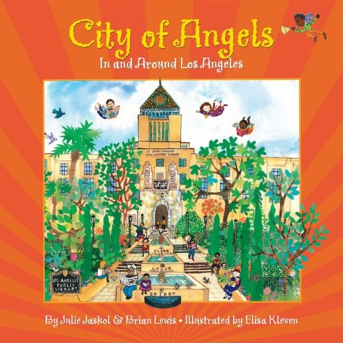 City of Angels: In and Around Los Angeles