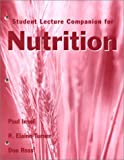 Student Lecture Companion for Nutrition, Insel, Paul M. and Turner, Elaine, 0763715948