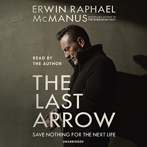 The Last Arrow: Save Nothing for the Next ()