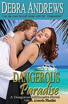 Dangerous Paradise (Dangerous Millionaires Series Book 2) by [Andrews, Debra]