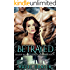 Betrayed (Book 4 of Silver Wood Coven): A Serial MFM Paranormal Romance